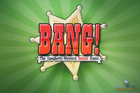 BANG! – Das Multiplattform Online Kartenspiel